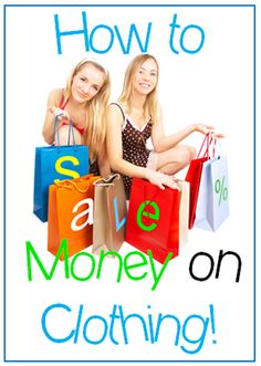 How To:  Saving Money While Clothes Shopping:  Avoid Sales –Just because there is a sale, that doesn't mean you have to buy the items that they have for sale. A 50% discount on a $100 item may seem like a great price, but you'll still end up paying $50 — more than you want to spend on a single item of clothing. Try and stay away from sales, as they're usually too tempting to avoid if you actually need something.   Coupons, and more ideas ...