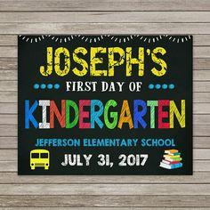First Day of Kindergarten Chalkboard First Day of School