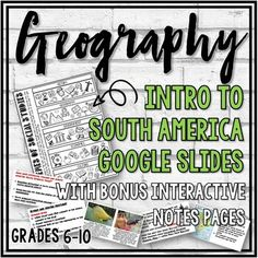 This resource includes a 56 Google slide presentation on South America. Topics included: History, Geography, Economic Activity, Government, and Culture. Discussion questions, activities, video and resource links are included in the slideshow.This resource also includes 3 interactive notebook pages (... Middle School Geography, School Subjects, History Class, Interactive Notebooks, Teacher Pay Teachers, Teacher Newsletter, Social Studies, South America, Toolbox