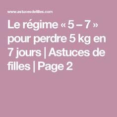 Le régime «5 – 7» pour perdre 5 kg en 7 jours | Astuces de filles | Page 2