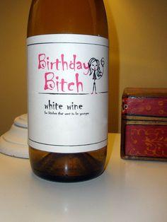 Birthday Bitch Wine Label