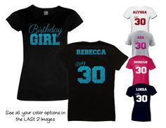 Birthday Girl Dirty 30 Shirt - Personalize the Name and Colors - All Glitter Option -