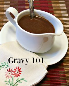 Granny 101: Homemade Gravy - a very detailed post on how to make delicious gravy from pan drippings! I need this so much!