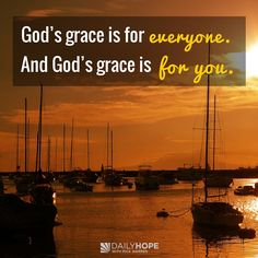 God's grace doesn't play favorites. Regardless of your status, your background, and the sins you have committed, God loves you. God's grace is for everyone. And God's grace is for you. Learn more, in this devotional from Daily Hope with Rick Warren.