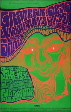 Grateful Dead/Junior Wells Chicago Blues Band/The Doors - January 13 & 14 Fillmore Auditorium (San Francisco, CA) Art by Wes Wilson. Hippie Posters, Rock Posters, Music Posters, Art Posters, Saul Bass, Vintage Concert Posters, Vintage Posters, Woodstock, Psychedelic Rock