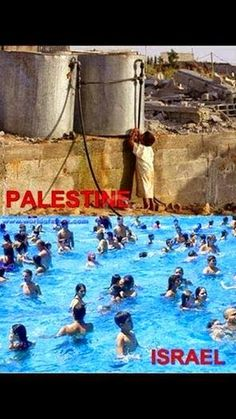Pray For Palestine They Have no either water for living And Here In Below Picture How would've Israeli Peoples Has Swim On The Water Shame On Them May Allah help GAZA Israel, Apartheid, Timeline Photos, Earth, Allah, World, Palestine History, Simple Pleasures, Photojournalism