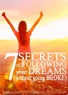 Have you ever thought about following a dream, but worried that it might be too impractical or too expensive, or that you're simply not good enough? Chasing a dream doesn't have to be as hard or as painful as we think it does, but you do have to be willing to TRY! Don't miss these 7 secrets for following a dream, as well as the truths that will set you free!