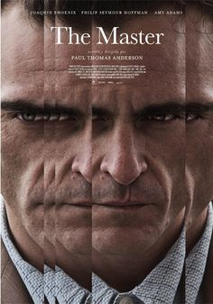 The Master - Paul Thomas Anderson (2012)  - a Naval veteran arrives home from war unsettled and uncertain of his future - until he is tantalized by The Cause and its charismatic leader.
