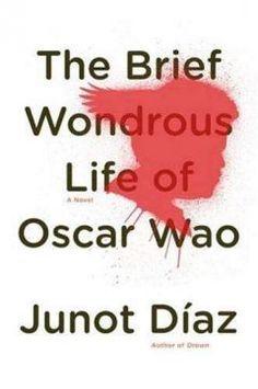 The Brief Wondrous Life of Oscar Wao, Junot Diaz
