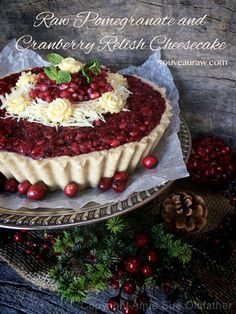 Raw Pomegranate and Cranberry Relish Cheesecake