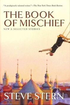 The Book of Mischief: New and Selected Stories