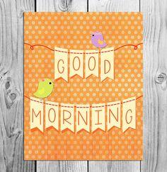 Good Morning Printable Art  Instant by ScubamouseStudiosJr on Etsy, $2.50
