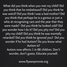 Wow, so many of us 'Autism Mom's' could have written this.....