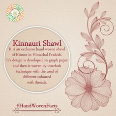 #HandWoven Facts Kinnauri Shawl is an exclusive #HandWoven shawl, which is woven by interlock technique. #IndiaHandloomBrand