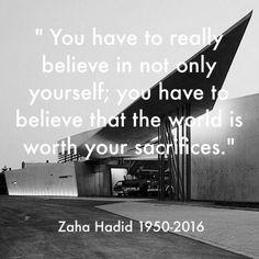 Zaha hadid quote …