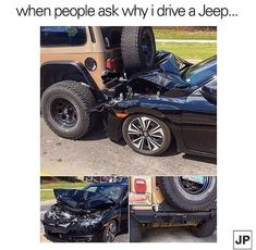 I have driven several cars and had a near accident in one even though they had a top safety rating. I switched to JEEP and I've never gone back! The safety of all my JEEPs is beyond measurable. They're my only vehicle from now on. Jeep Jokes, Jeep Meme, Jeep Humor, Auto Jeep, Jeep Cars, Jeep Truck, Car Humor, Jeep Funny, Accessoires De Jeep Wrangler