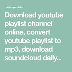 Soundcloud Playlist To Mp3
