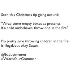 "I guess ""Susan"" is now the @baptistmemes unofficial Baptist Facebook lady stereotype we all know and love. -@gmx0 #BaptistMemes #WatchYourGrammar #ChristmasTip"