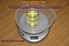 Base tarta Mari - Mari   Ingredientes:   150 gr aceite girasol = 1 media de envase de yogurt