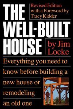 The Wellbuilt House