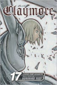 'Claymore, Vol. 17' by Norihiro Yagi and Norihiro Yagi ---- Reads R to L (Japanese Style), for T+ audiences. The Claws of Memory With the balance of power broken after Isley's defeat by the fero...