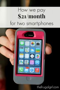 How to lower your smartphone bill (to $21/month!)