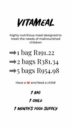 1 bag of VitaMeals : 1 month : 1 child fed = only R200! Contact me via instagram (maymay_botes) or Facebook (Shimei Botes) or Whatsapp (+27671758270) to donate and save a life!!