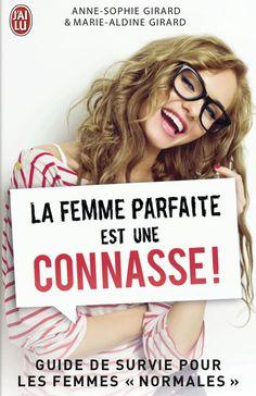 """LECTURE D'UN SOIR : """"LA FEMME PARFAITE EST UNE CONNASSE""""  Un livre drôle qu'on devrait tous lire (femmes et hommes)   Plus d'infos ici : http://www.black-in.com/sorties-loisirs/exposition-cie/aymie/a-lire-la-femme-parfaite-est-une-connasse/"""