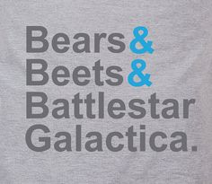 Bears Beets & Battlestar Galactica The office by TheShirtDudes. #bears #beets #battlestargalatica