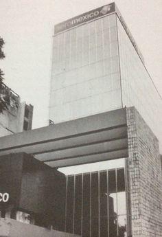 Paseo de la Reforma 445 Edificio Interamericano, 1966 Arq. Fco. j Serrano