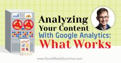 How to analyze your educational and sales content using Google Analytics.