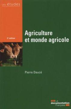 Agriculture et monde agricole