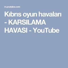 Kıbrıs oyun havaları - KARSILAMA HAVASI - YouTube
