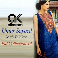 Umar Sayeed Festival Ready To Wear Eid Collection 2014 by Alkaram - She9 | Change the Life Style