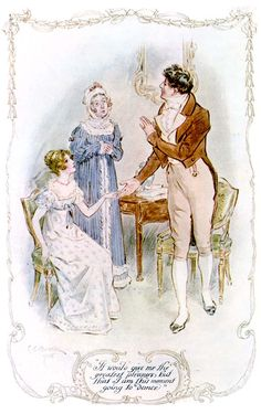 """It would give me the greatest pleasure; but that I am at this moment going to dance."" Tom avoids a card game by asking Fanny to dance, Mansfield Park, Jane Austen"
