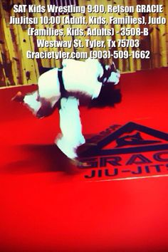 Sat- Today-Get in and try or observe some of our kids, and adult classes today- wrestling, jiujitsu, judo- We open at 9:00am-1:30- Relson Gracie Jiujitsu/Lone Star MMA Academy, 3508-B Westway Street, Tyler, Tx 75703-- 903-509-1662, gracietyler.com