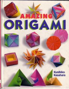 Amazing Origami  Origami / Folded Ideas