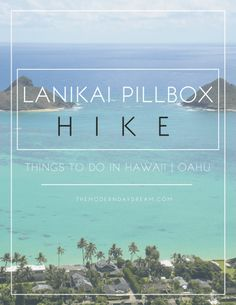 Lanikai Pillbox HIke | Things to Do in Hawaii, Oahu