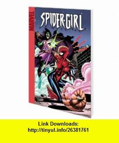 Spider-Girl Vol. 4 Turning Point (Spider-Man) (9780785118718) Tom DeFalco, Pat Olliffe , ISBN-10: 0785118713  , ISBN-13: 978-0785118718 ,  , tutorials , pdf , ebook , torrent , downloads , rapidshare , filesonic , hotfile , megaupload , fileserve