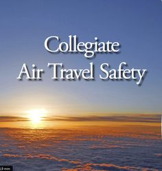 I'd like to share '' Collegiate Air Travel Safety '' special report by  ARGUS.