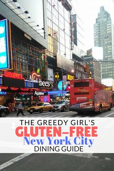 The Greedy Girl's Gluten-Free New York City Dining Guide. I ate like a Queen in #NewYork, on a #glutenfree diet! Read how here.