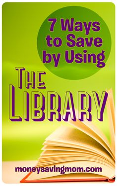 While the library is a great place to check out books, most libraries also offer many other money-saving programs and resources. Here are a few more ways to save at the library.