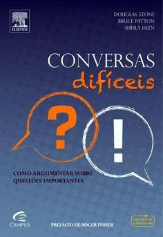 Download Conversas Difíceis  - Douglas Stone em ePUB mobi e pdf