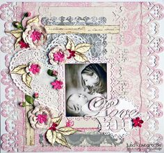 Layout: Love You ***SCRAPS OF ELEGANCE ***