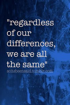 diversity quotes - Google Search | Words to Live By