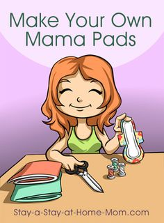 http://www.stay-a-stay-at-home-mom.com/menstrual-pads.html Make Your Own Mama Pads!