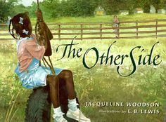 Historical: The Other Side: Jacqueline Woodson, E. Lewis, Books Historical Fiction, Social Studies, History Description: A book about segregation between African-Americans and whites. Activity: Art craft created by working together to complete it. This Is A Book, The Book, The Other Side Book, Racial Equality, Mentor Texts, Civil Rights Movement, Children's Literature, American Literature, American History