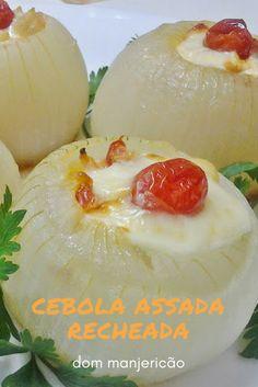 Essa cebola é assada e recheada, extremamente leve e saborosa!