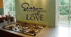 Season Everything with love vinyl wall decal. Great for the kitchen!!