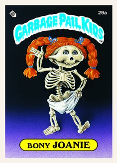 So many good memories with Garbage Pail Kids!